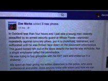 Whole Foods Oakland Beating Of Black Man Racist #OakMtg #BlackLivesMatter – Video
